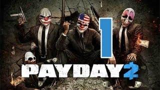 Payday 2 Oynuyoruz - Bölüm 1