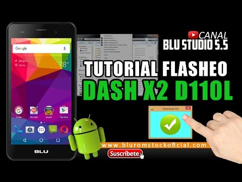 TUTORIAL FLASHEO BLU DASH X2 D110L | ROM STOCK OFICIAL 2017
