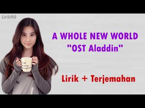 "A Whole New World ""OST Aladdin"" (Lirik Dan Terjemahan) - Agatha Chelsea"