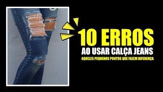 10 ERROS AO USAR CALÇA JEANS - Vitória Portes