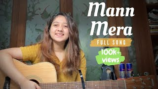 Mann Mera Full Song | Female Cover by Simran Ferwani | Gajendra Verma | Table No. 21