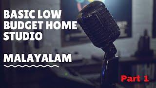 Home Studio Setup Malayalam | Basic Setup Malayalam Part 01-Ep 1