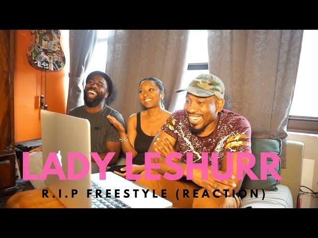 Lady Leshurr - RIP Reaction Video