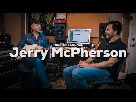 Jerry McPherson | Truetone Lounge