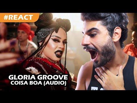 Gloria Groove - Coisa Boa  REACTION  Reação + comentários