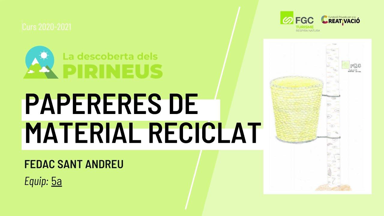 """""""Papereres de material reciclat"""" - FEDAC Sant Andreu"""