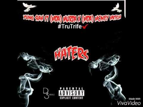 Yung Siah Ft (MDA) Murda X (MDA) Mitch - HATERS