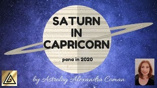 SATURN in CAPRICORN pana in 2020 - by Astrolog Alexandra Coman