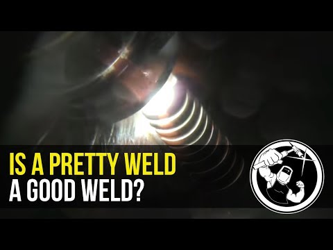 Pretty Welds Are Not Always Good
