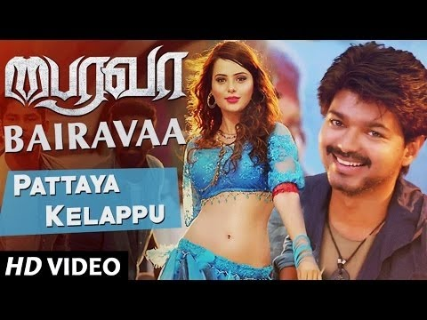 Pattaya Kelappu Full Video Song | Bairavaa...