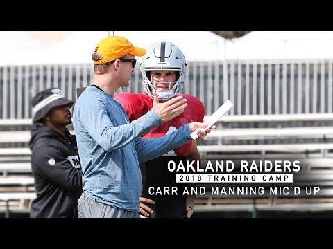 Mic'd Up: Derek Carr and Peyton Manning at 2018 Training Camp