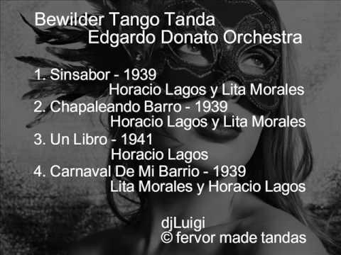 Bewilder TangoTando Edgardo Donato Orchestra