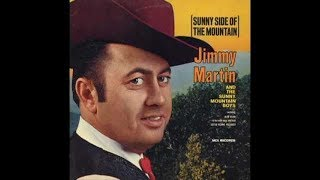 I'm Comin' Back But I Don't Know When~Jimmy Martin