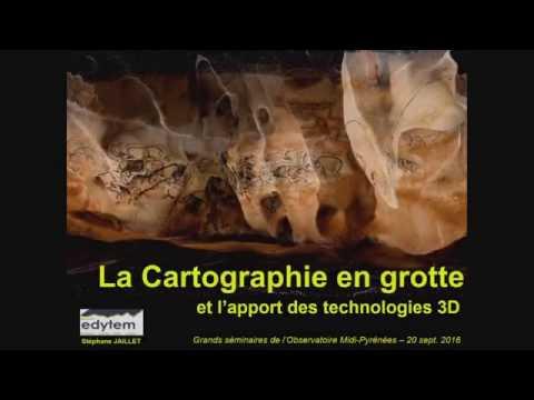 La cartographie en grotte et l'apport des technologies 3D - Stéphane Jaillet (20/09/2016)