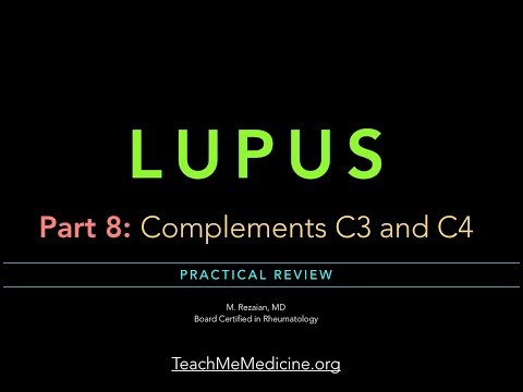 Lupus Part 8: Complements C3 and C4