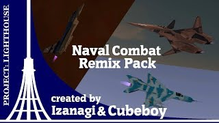 Project: Lighthouse Naval Combat Remix Pack
