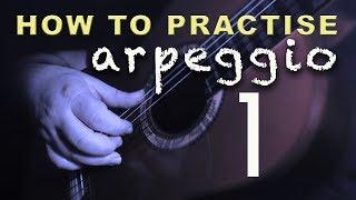 03 - How to Practise Arpeggio 1 - Flamenco Guitar Techniques