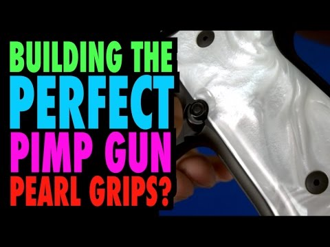 Building the Perfect Pimp Gun : Pearl grips?