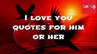 😍👍😍I love you quotes for him or her by love life❤️❤️❤️😂