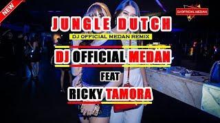 DUTCH ENAKNYA GAK ADA LAWAN 2018 DJ OFFICIAL MEDAN FEAT RICKY TAMORA