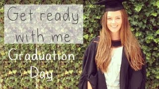 Get Ready With Me - Graduation Day
