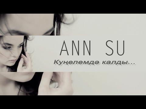 ANN SU & Dj Ali - Күңелемдә калды (башкортса, премьера)