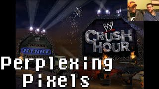 Perplexing Pixels: WWE Crush Hour (PS2) (review/commentary) Ep53