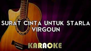 Virgoun - Surat Cinta Untuk Starla | HIGHER Key Acoustic Guitar Karaoke Instrumental Lyrics Cover