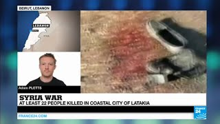 Syria: 22 killed in attack on Bashar al-Assad's stronghold of Latakia