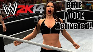 WWE 2K14 : Brie Mode Activated!