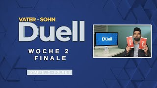 Vater Sohn Duell - S2 F8 - Woche 2 Finale