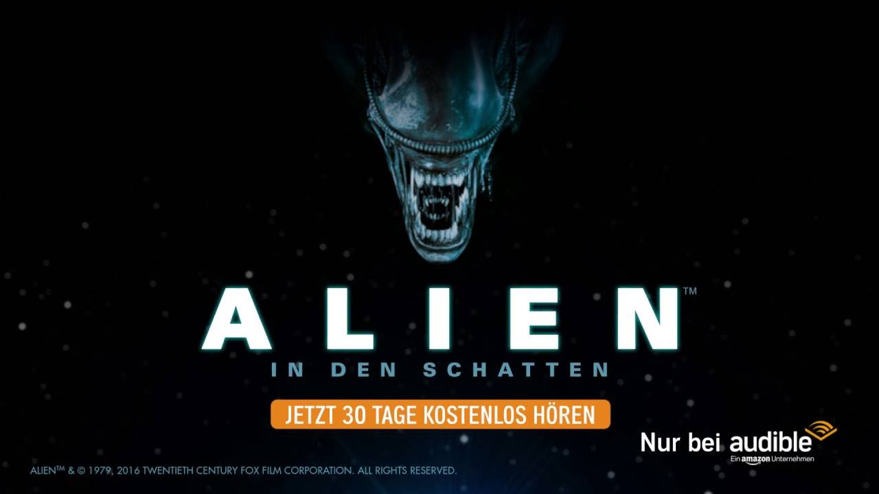 Amazon Audible Kostenlos Alien In Den Schatten Hörspielserie Trailer Audible Original
