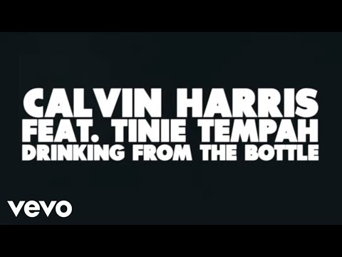 Calvin Harris – Drinking From the Bottle (Lyric Video) ft. Tinie Tempah