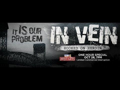 In Vein: Hooked on Heroin
