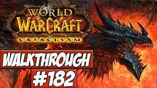 World Of Warcraft: Cataclysm Walkthrough Ep.182 w/Angel - Throne Of The Four Winds!