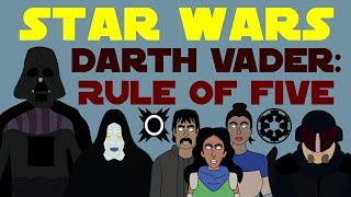 Star Wars Canon: Darth Vader - Rule of Five