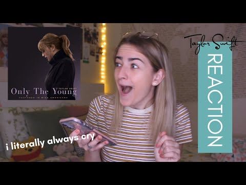 Only the Young - Taylor Swift REACTION!