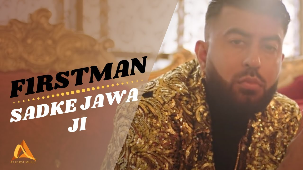 F1rstman - Sadke Jawa Ji (Prod by Harun B) Latest Punjabi Song 2020