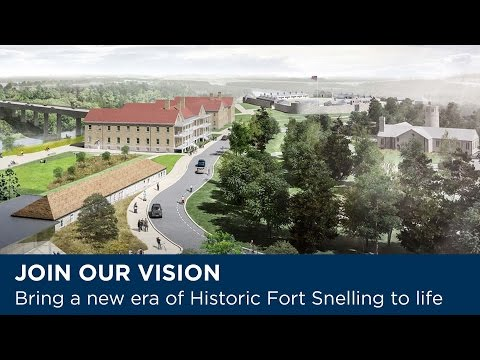 A New Vision for Historic Fort Snelling