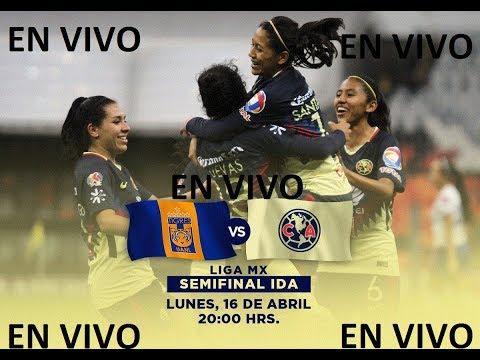 tigres vs america en vivo semifinal liga mx femenil