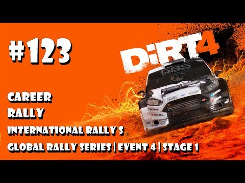 Dirt 4 - #123 Rally | International Rally S | Global Rally Series | Event 4 | Stage 1 (gameplay)