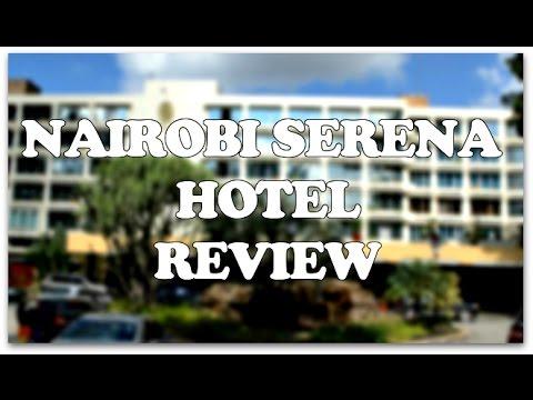 Nairobi Serena Hotel Review | Getawayplanet