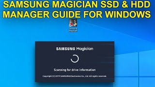 samsung Magician for SSD and HDD Installation and BenchMark Guide