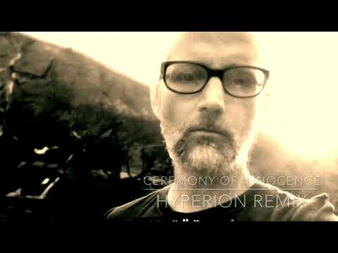 Moby - Ceremony Of Innocence (Hyperion Remix) Mp3