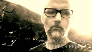 Moby - Ceremony Of Innocence (Hyperion Remix)