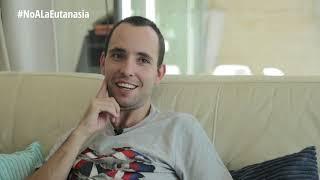 """Rafael: """"La ley de eutanasia no debería existir porque si no no habría gente como yo""""."""