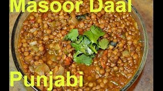 Sabut Masoor Dal Authentic Punjabi Recipe Video By Chawlas-kitchen.com