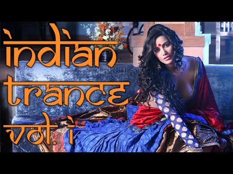 One Hour Mix of Indian Trance Music – Volume I