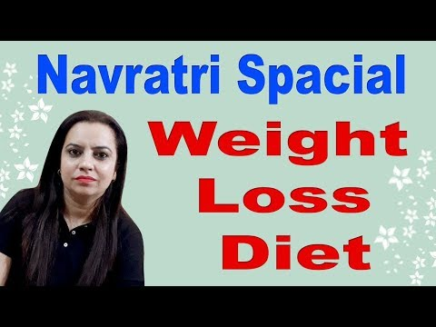 NAVRATRI SPECIAL WEIGHT LOSS DIET PLAN #LOOSE UPTO 5KG