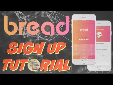 Bread App Digital Wallet Sign Up and Getting Started Tutorial